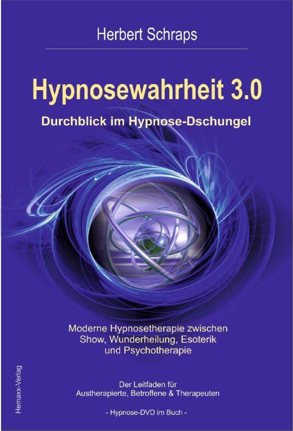 Hypnosewahrheit 3.0 >1. Auflage mit DVD<
